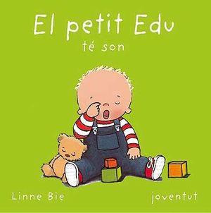 EL PETIT EDU TE SON