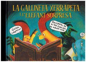 LA GALLINETA XERRAPETA I L?ELEFANT SORPRESA
