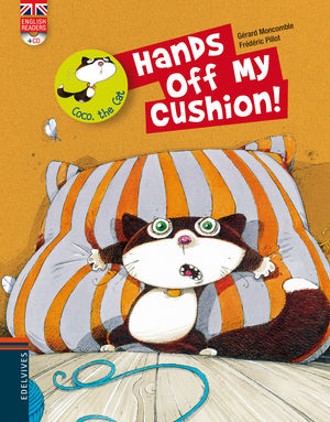 HANDS OFF MY CUSHION!