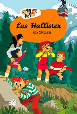 LOS HOLLISTER 6: LOS HOLLISTER EN SUIZA