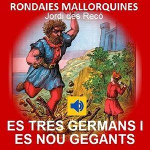 LES TRES GERMANES I ELS NOU GEGANTS