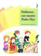 CS.9  HABLAMOS NUESTRO PADRE 2