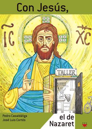 CON JESUS,EL DE NAZARET