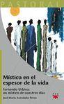 PA. 21 MISTICA EN EL ESPESOR DE LA VIDA