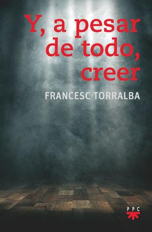 Y,A PESAR DE TODO,CREER