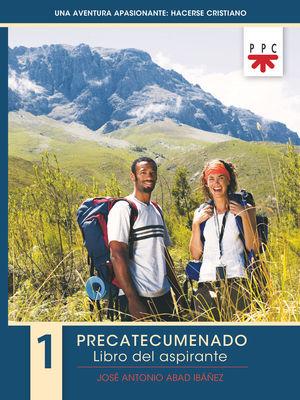 PRECATECUMENADO 1. LIBRO DEL ASPIRANTE