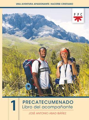 PRECATECUMENADO 1. LIBRO DEL ACOMPAÑANTE