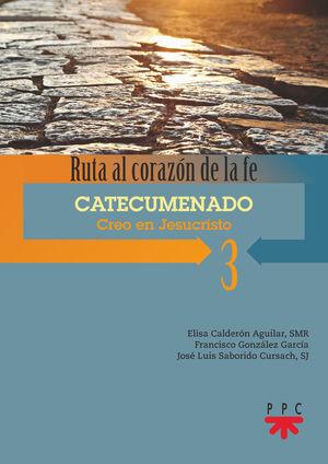 CATECUMENADO 3.CREO EN JESUCRISTO