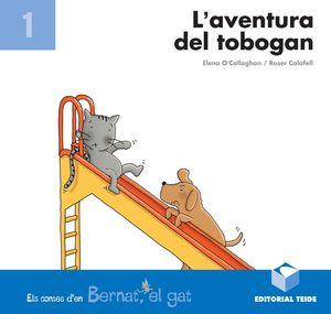 BERNAT EL GAT. L'AVENTURA DEL TOBOGAN