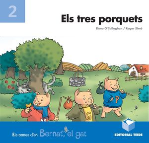 BERNAT EL GAT - ELS TRES PORQUETS