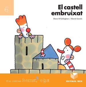 BERNAT EL GAT - EL CASTELL EMBRUIXAT