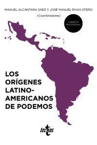 LOS ORÍGENES LATINOAMERICANOS DE PODEMOS