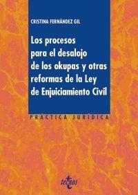 LOS PROCESOS PARA EL DESALOJO DE LOS OKUPAS Y OTRAS REFORMAS DE LA LEY DE ENJUIC