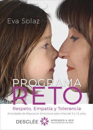 PROGRAMA RETO. RESPETO, EMPATÍA Y TOLERANCIA. ACTIVIDADES DE EDUCACIÓN EMOCIONAL