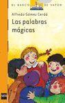 BVN. 20 LAS PALABRAS MAGICAS