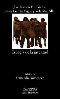 TRILOGÍA DE LA JUVENTUD