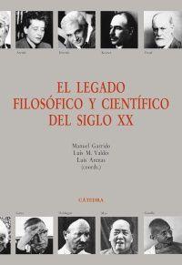 EL LEGADO FILOSÓFICO Y CIENTÍFICO DEL SIGLO XX