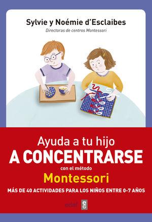 AYUDA A TU HIJO A CONCENTRARSE CON EL MÉTODO MONTESSORI
