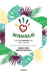 MAHALO. JUEGO DE HO'OPONOPONO PARA TODA LA FAMILIA