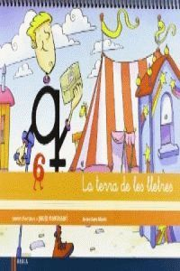 QUADERN D'ESCRIPTURA 6 INFANTIL LA TERRA DE LES LLETRES