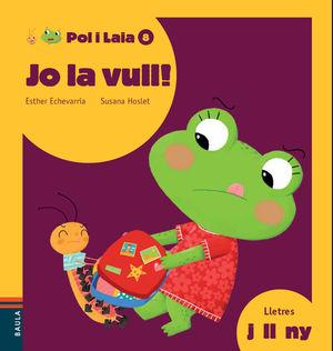 JO LA VULL!