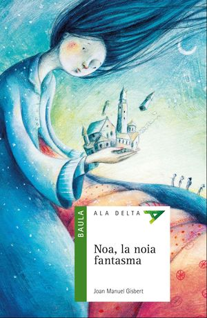 NOA, LA NOIA FANTASMA