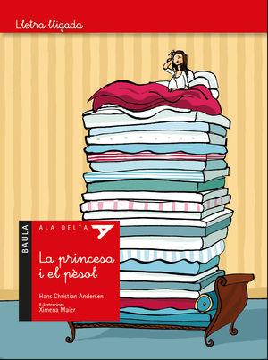LA PRINCESA I EL PÈSOL - ALA DELTA LLETRA LLIGADA