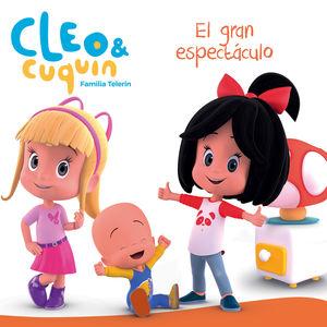 EL GRAN ESPECTÁCULO (CLEO Y CUQUÍN. PRIMERAS LECTURAS)