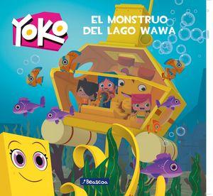 EL MONSTRUO DEL LAGO WAWA (YOKO. PRIMERAS LECTURAS)