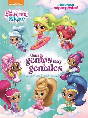 UNAS GENIOS MUY GENIALES (SHIMMER&SHINE. LIBRO REGALO)
