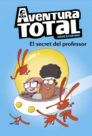 EL SECRET DEL PROFESSOR (AVENTURA TOTAL)
