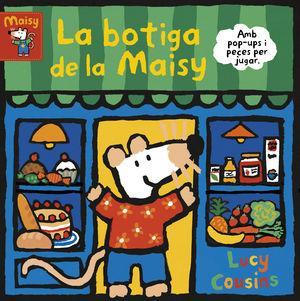 LA BOTIGA DE LA MAISY (MAISY. TOT CARTRÓ)