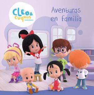 AVENTURAS EN FAMILIA (CLEO Y CUQUÍN. ÁLBUM ILUSTRADO)