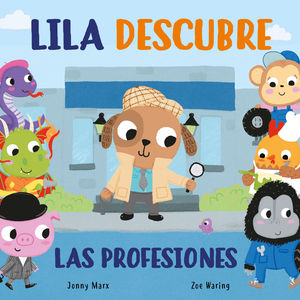 LILA DESCUBRE LAS PROFESIONES (PEQUEÑAS MANITAS)