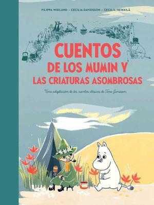 CUENTOS DE LOS MUMIN Y LAS CRIATURAS ASOMBROSAS
