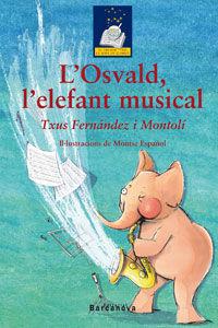 L ' OSVALD, L ' ELEFANT MUSICAL