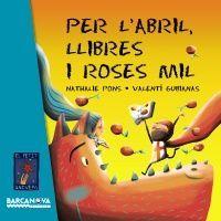 PER L'ABRIL, LLIBRES I ROSES MIL