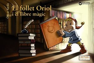 EL FOLLET ORIOL I EL LLIBRE MÀGIC