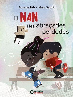 EL NAN I LES ABRAÇADES PERDUDES