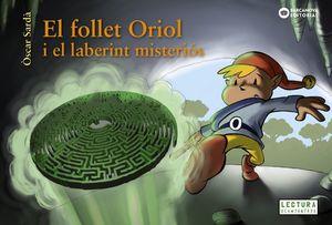 EL FOLLET ORIOL I EL LABERINT MISTERIÓS