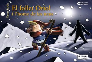 EL FOLLET ORIOL I L'HOME DE LES NEUS