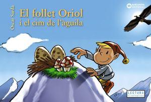 EL FOLLET ORIOL I EL CIM DE L'ÀGUILA