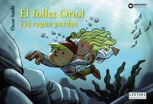 EL FOLLET ORIOL I EL REGNE PERDUT