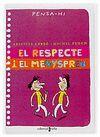 C-PH.EL RESPECTE I EL MENYSPREU