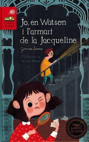 JO, EN WATSON I L'ARMARI DE LA JACQUELINE