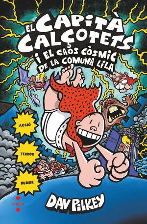 EL CAPITÀ CALÇOTETS I EL CAOS CÒSMIC DE LA COMUNA LILA. CARTONÉ