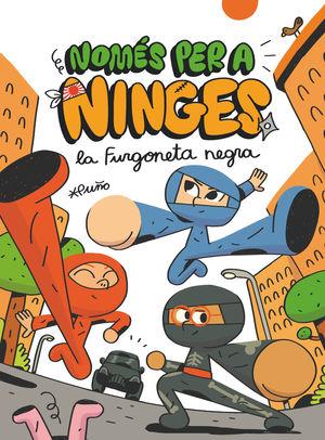 NOMÉS PER A NINGES 1. LA FURGONETA NEGRA