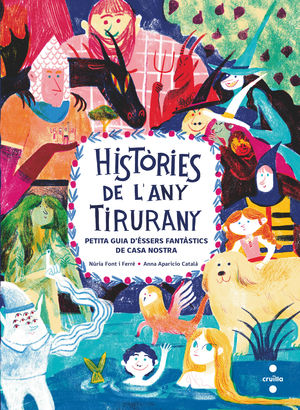 HISTÒRIES DE L'ANY TIRURANY