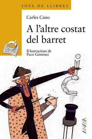 A L'ALTRE COSTAT DEL BARRET