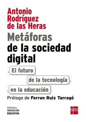 METAFORAS DE LA SOCIEDAD DIGITAL